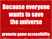 Promote game accessibility with a banner! - click this image to view the banners